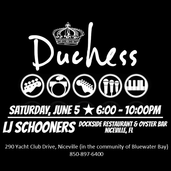 Duchess concert information. Playing at LJ Schooners June 5, 2021, 6pm - 10pm
