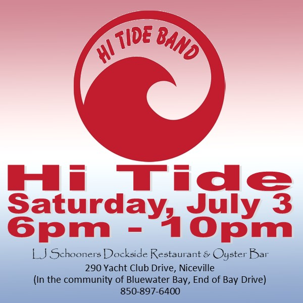 Hi Tide Band advertisement for July 3, 6-m-10pm at LJ Schooners