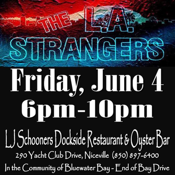 Live Music Info, LA Strangers, Friday, June 4, 6pm - 10pm at LJ Schooners