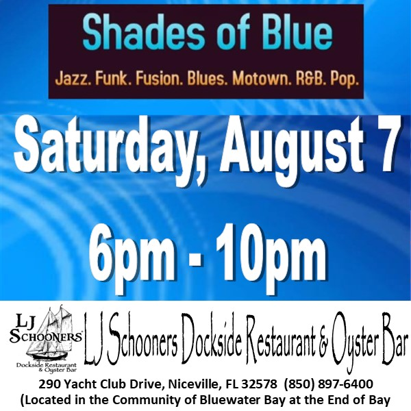 Shades of Blue advertising square for Saturday, August 7